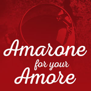 Amarone for your Amore at WineTransit.com