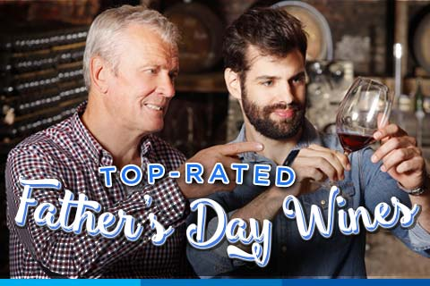 Highly-Rated Father's Day Wines | WineDeals.com