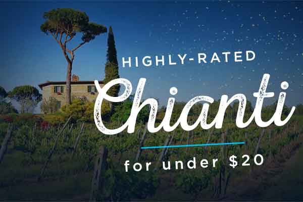 Highly-rated Chiantis for under $20 | WineTransit.com