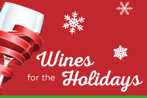 Hand-picked wines for the holidays | WineDeals.com