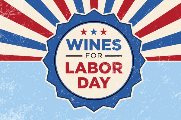 Wines for Labor Day | WineDeals.com