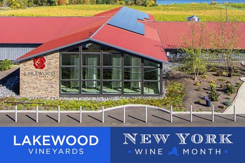Celebrating Lakewood Vineyards as part of New York State Wine Month | WineTransit.com