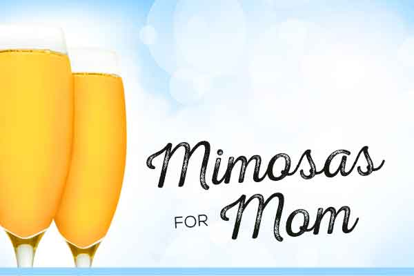 Mimosas for Mom -- Mother's Day brunch isn't the same without refreshing mimosas | WineTransit.com