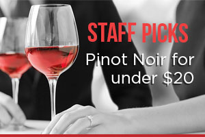 Staff Picks: Pinot Noir for under $20 | WineTransit.com