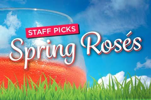 Staff Picks - Spring Roses | WineTransit.com