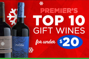 Premier's Top 10 Gift Wines for under $20 | WineDeals.com