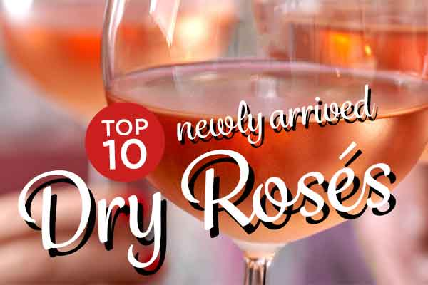 Top 10 Newly Arrived Dry Roses | WineMadeEasy.com