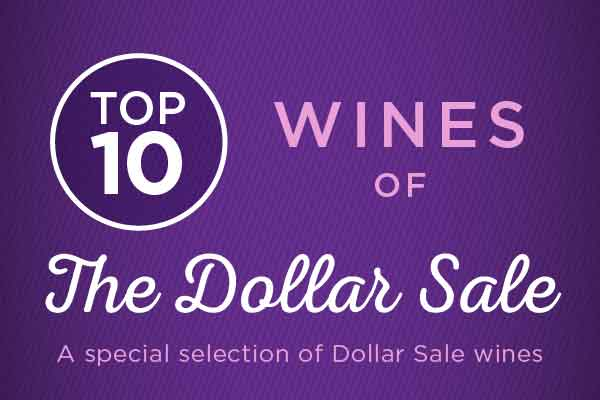 Top 10 wines of The Dollar Sale | WineDeals.com