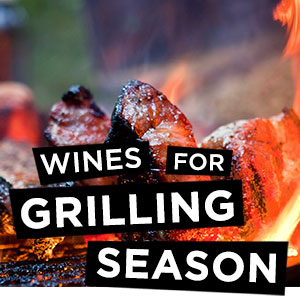 Wines for Grilling Season at
