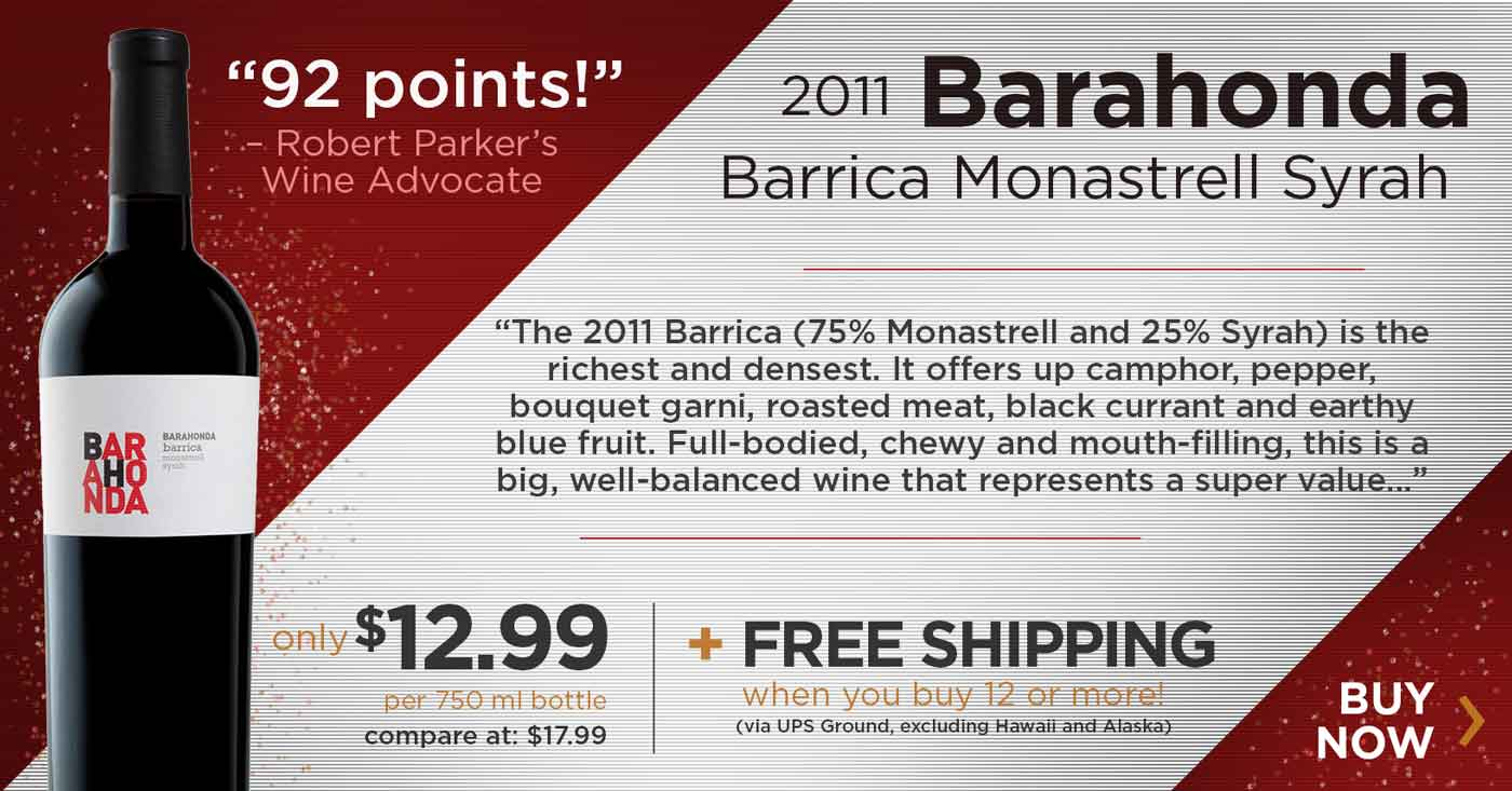 Barahonda Barrica Monastrell - 92 pts by Robert Parker for just $12.99/bottle!