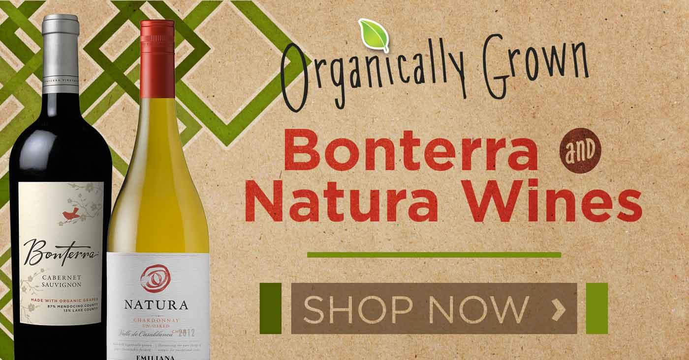 Bonterra and Natura Organically Grown Wines