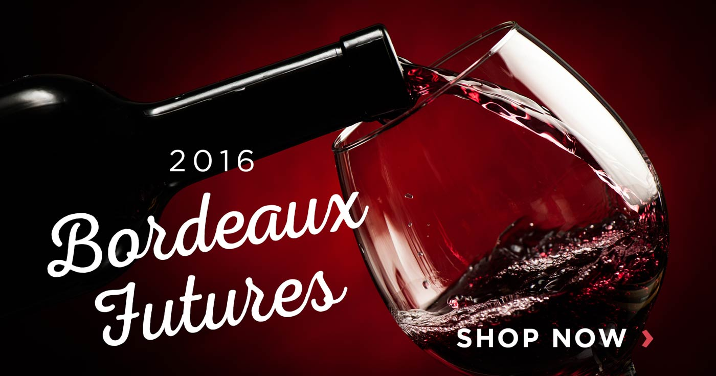 Shop 2016 Bordeaux Wine Futures
