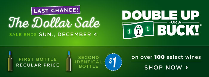 Last chance at the Dollar Sale! Double Up for a Buck ends on Sunday!