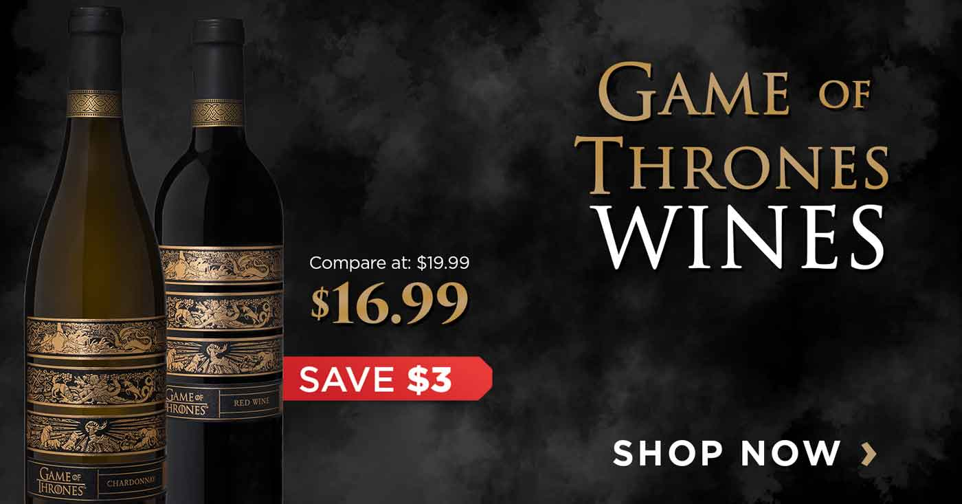 Save $3 on official Game of Thrones wines!