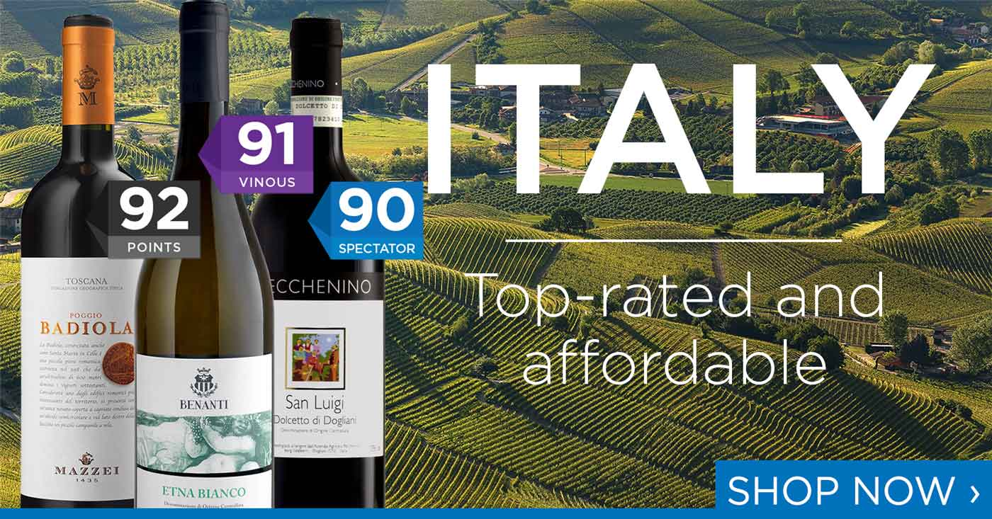 Italy - Top-rated and affordable wines!