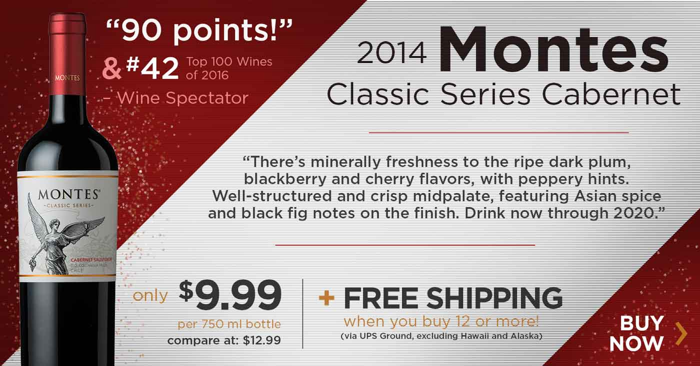 Montes Classic Series Cabernet Sauvignon - #42 on Wine Spectator's Top 100 List at just $9.99 a bott
