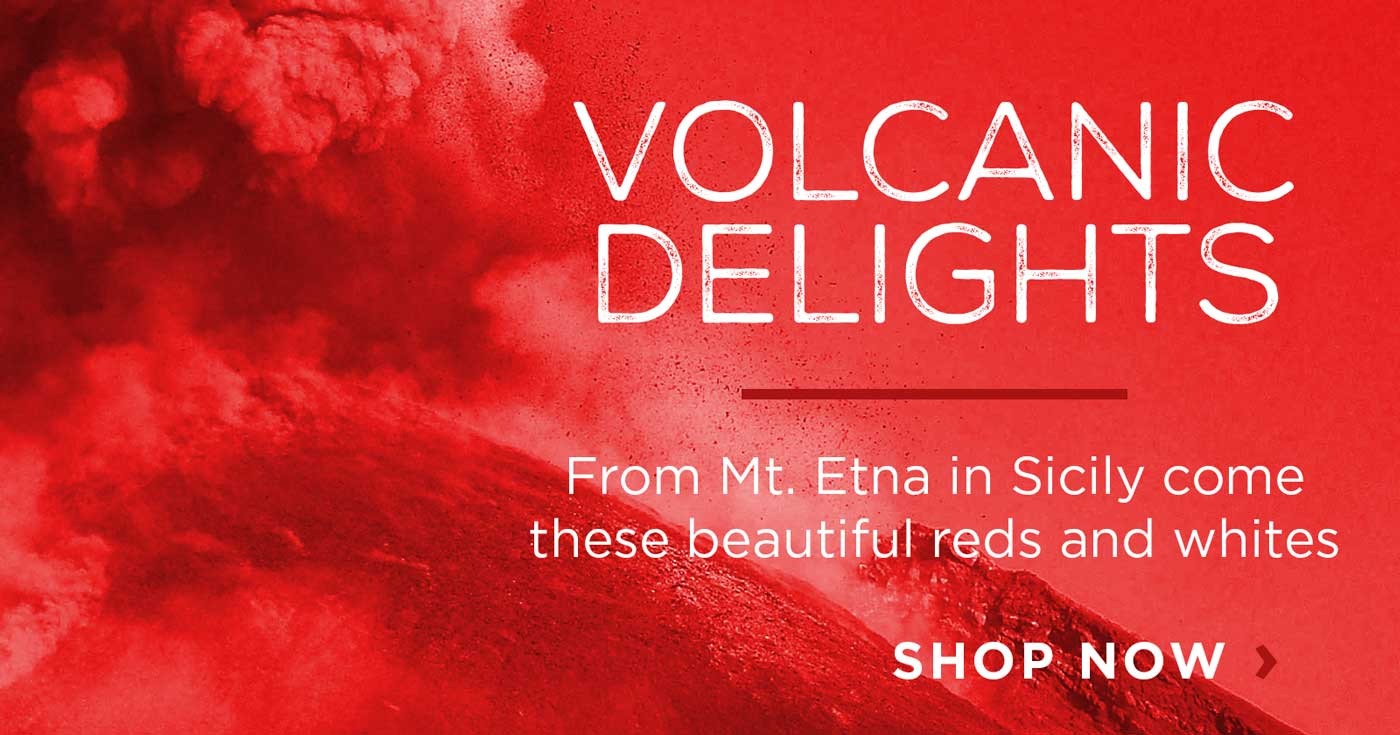 Volcanic Delights - Beautiful Wines from Mt. Etna in Sicily