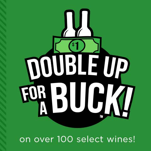Double Up for a Buck! | WineMadeEasy.com