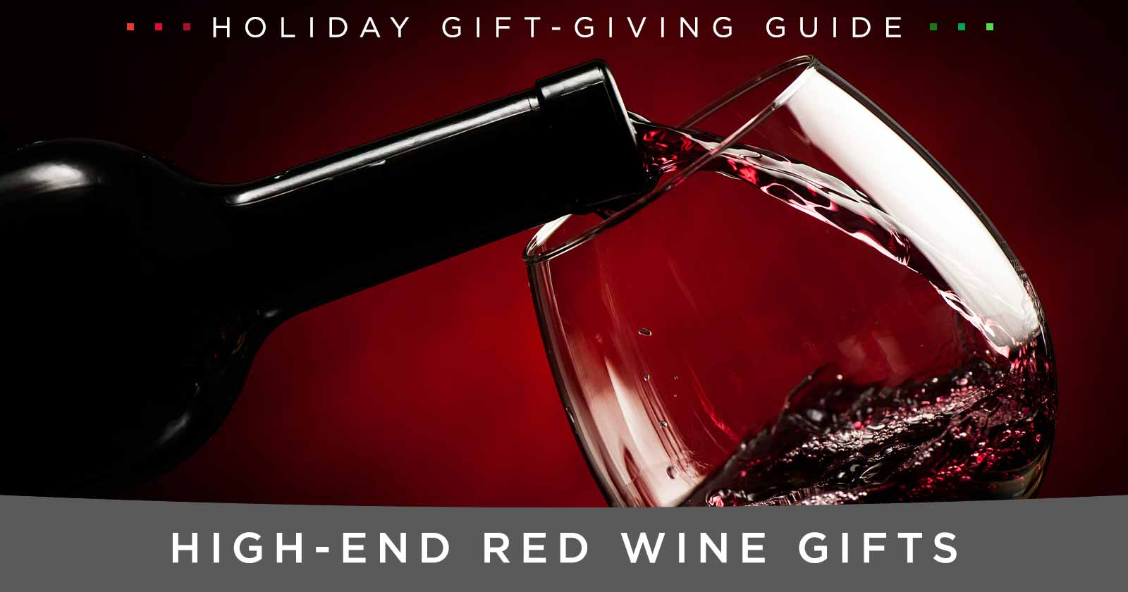 High-End Red Wine Gifts