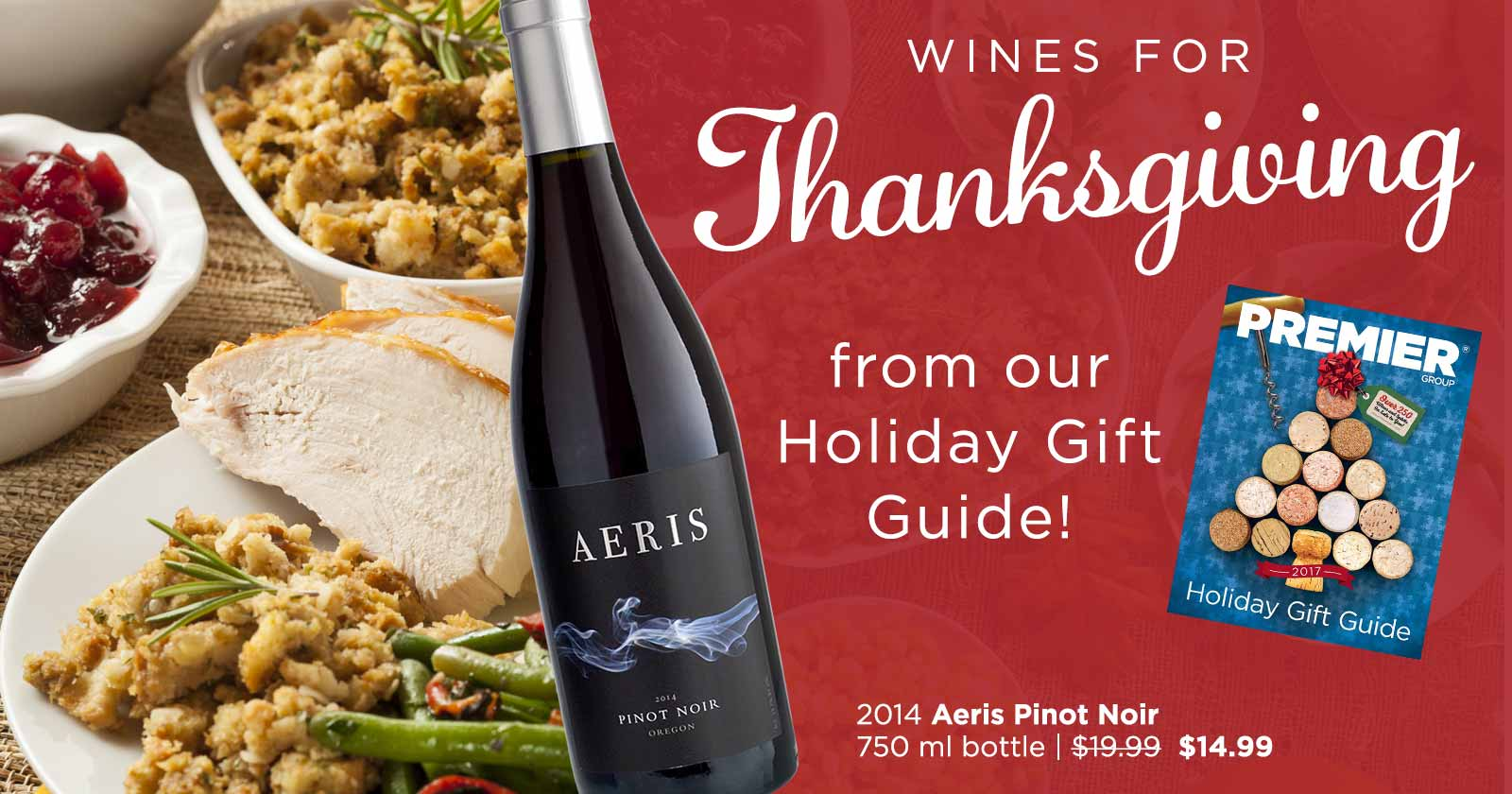 Thanksgiving Wines from our Holiday Catalog
