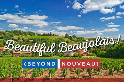 Beautiful Beaujolais beyond Nouveau | WineMadeEasy.com