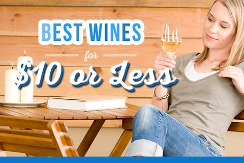 Best Wines for $10 or Less | WineMadeEasy.com