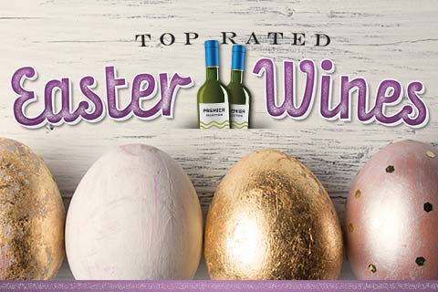 Top-Rated Wines for Easter | WineDeals.com