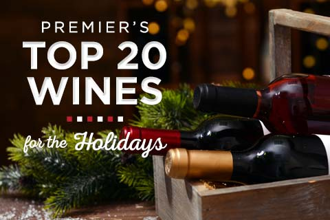 Premier's Top 20 Wines for the Holidays | WineTransit.com