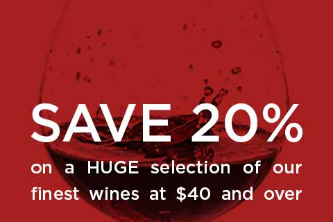 20% Off Wines $40 or More