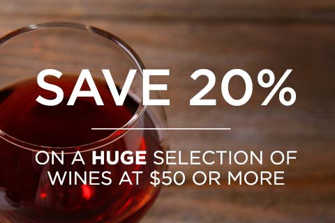 Save 20% on Wines $50 or More