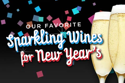 Our Favorite Sparkling Wines for NYE! | WineDeals.com