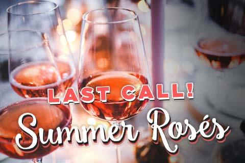 Summer Roses - Last Call!   WineDeals.com