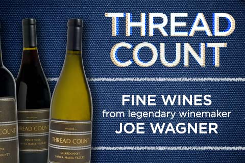 Thread Count Wines from Joe Wagner | WineDeals.com