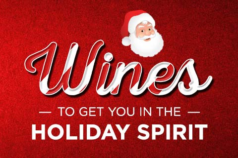 Wines to Get You in the Holiday Spirit | WineTransit.com