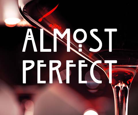 Almost Perfect: 96+ Point Wines | WineMadeEasy.com