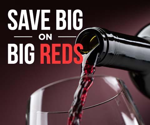 Save BIG on BIG reds! | WineMadeEasy.com