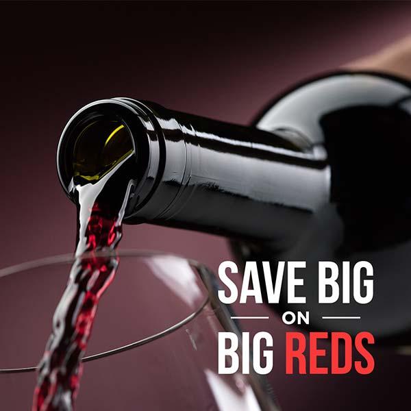 Save BIG on BIG reds!