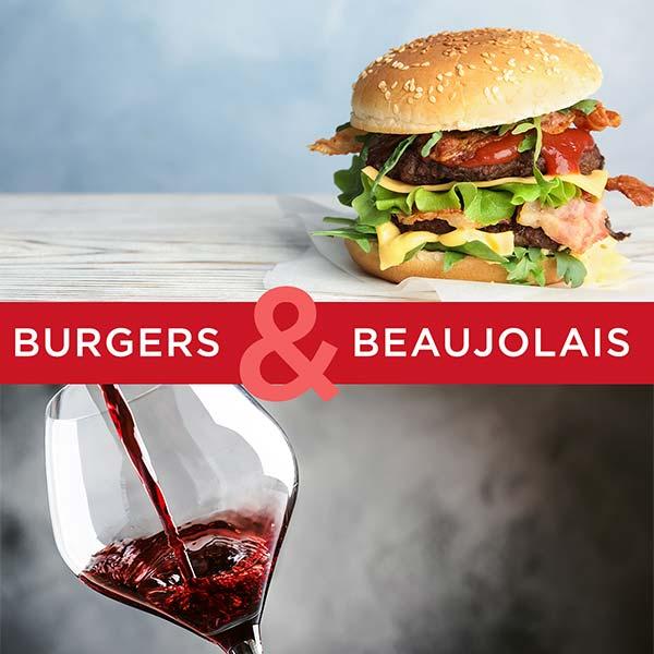 Burgers & Beaujolais