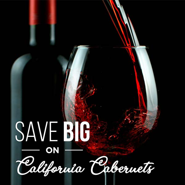 Save BIG on Cabernet