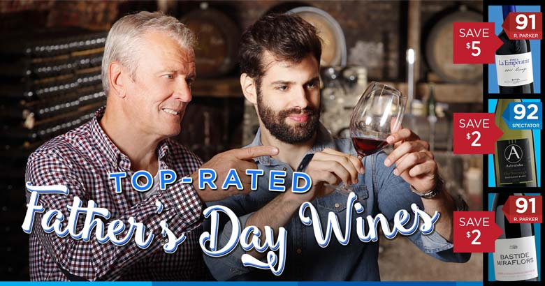 Highly-Rated Father's Day Wines