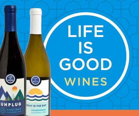 A Relevant Reminder: Life Is Good  | WineTransit.com