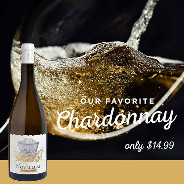 Our favorite Chardonnay, only $14.99