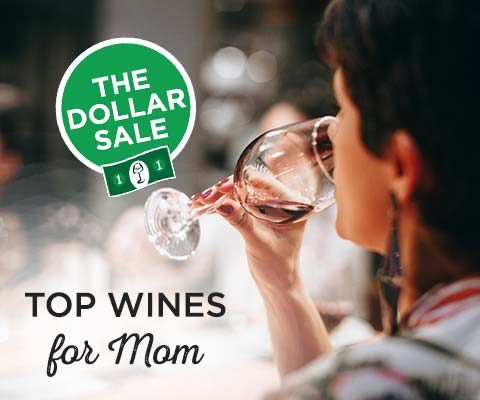 Top Dollar Sale Wines for Mom | WineDeals.com
