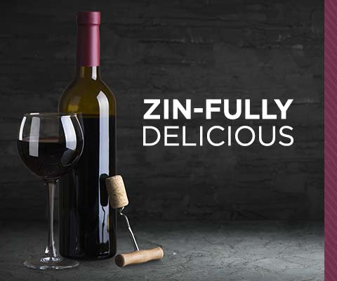 Zin-fully delicious | WineMadeEasy.com